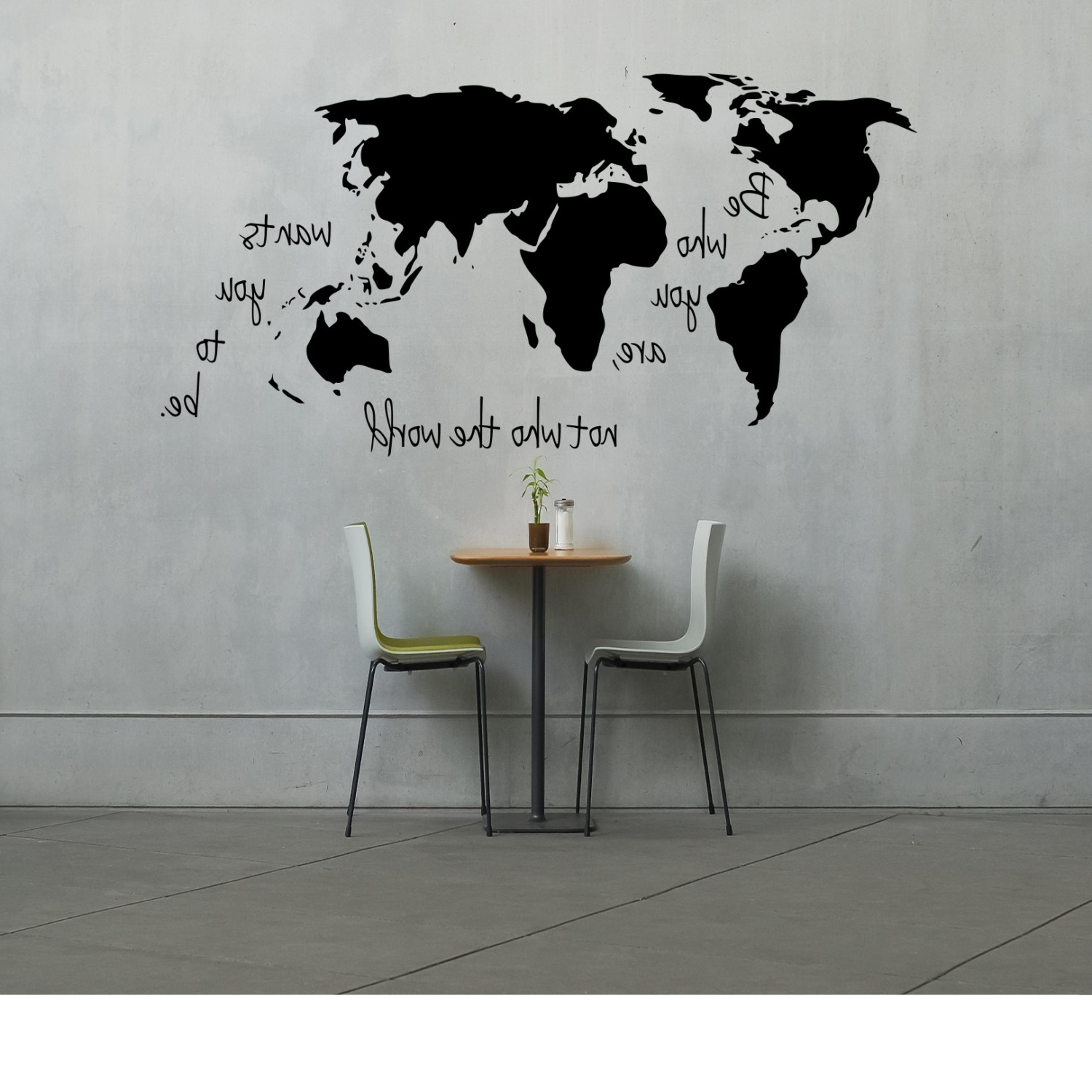 Widely Used Large World Map Decal Be Who You Are Not The Wants And For Wall Inside Wall Art Stickers World Map (View 10 of 20)