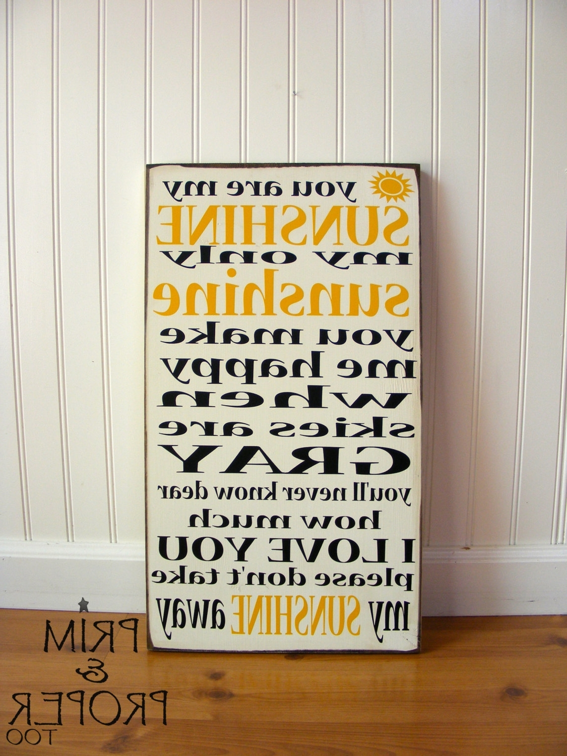 You Are My Sunshine Sign – Typography Wall Art – Prim & Proper Throughout Recent You Are My Sunshine Wall Art (View 7 of 15)