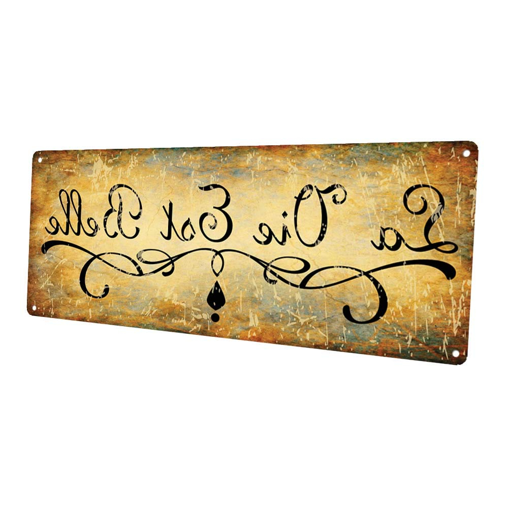 Amazon: La Vie Est Belle Metal Sign, Life Is Beautiful, French For Latest Belle Circular Scroll Wall Decor (View 2 of 20)