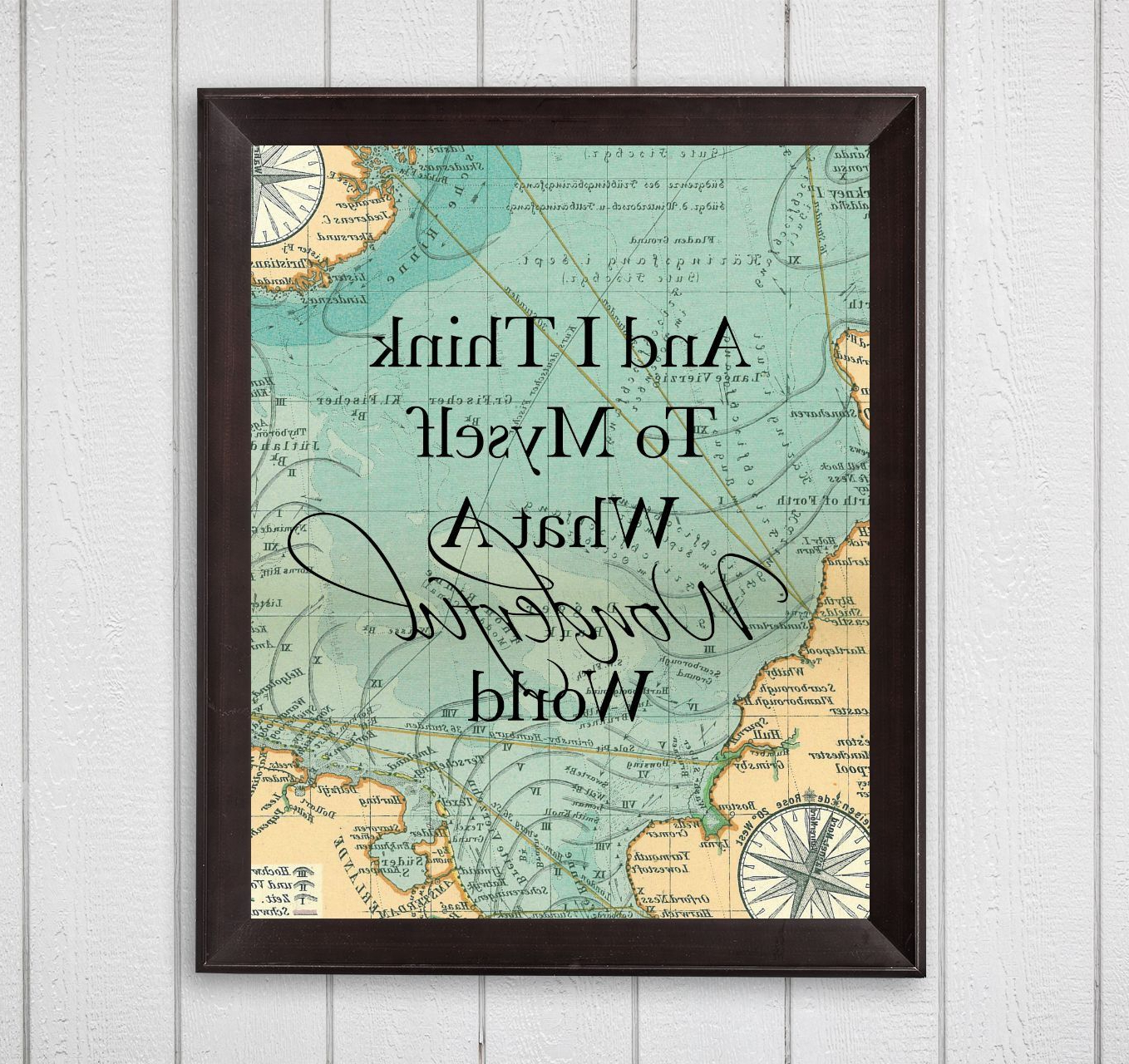 Current Wonderful World Wall Decor For And I Think To Myself What A Wonderful World Map 8X10 Printable Wall (Gallery 4 of 20)