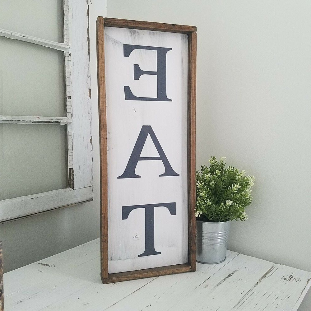 Eat Farmhouse Kitchen Sign Rustic Kitchen Decor Vertical Eat Large Pertaining To Well Known Eat Rustic Farmhouse Wood Wall Decor (Gallery 8 of 20)