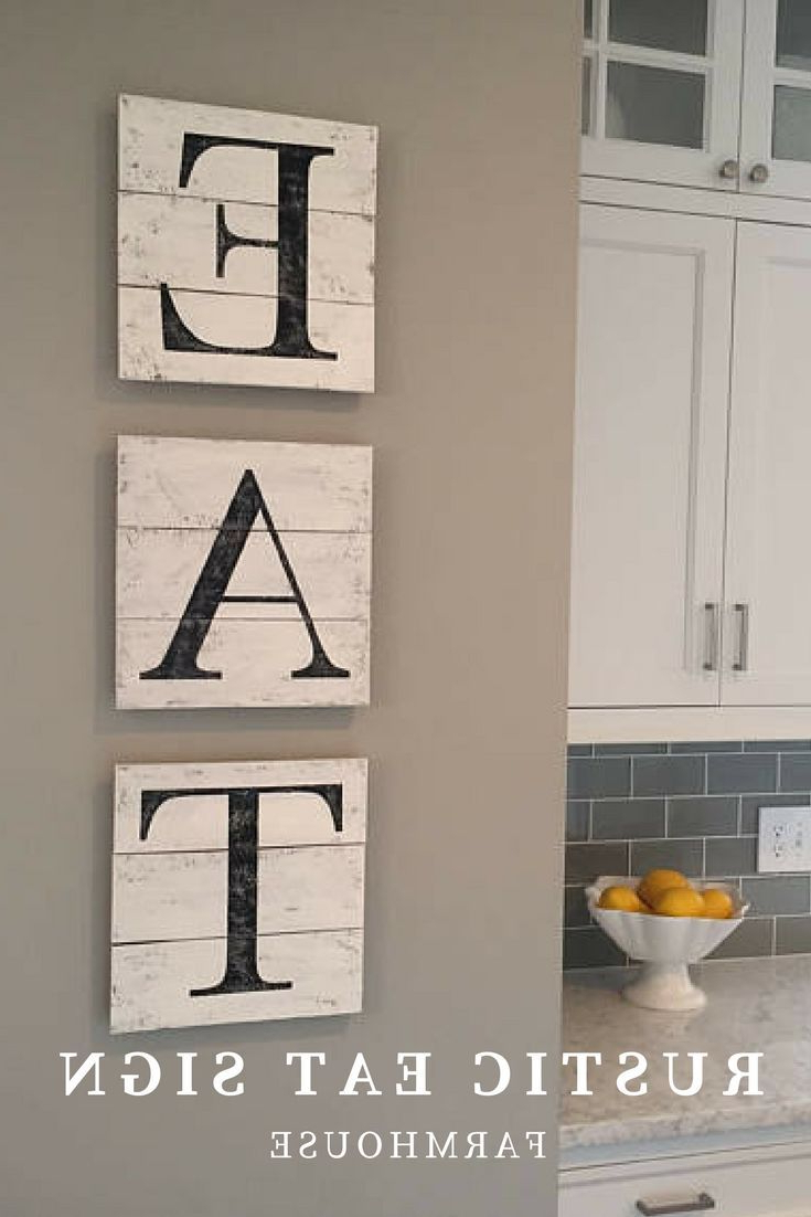 Eat Rustic Farmhouse Wood Wall Decor With Regard To Well Known Wooden Rustic Eat Sign For Farmhouse Decor In The Kitchen #affiliate (Gallery 3 of 20)
