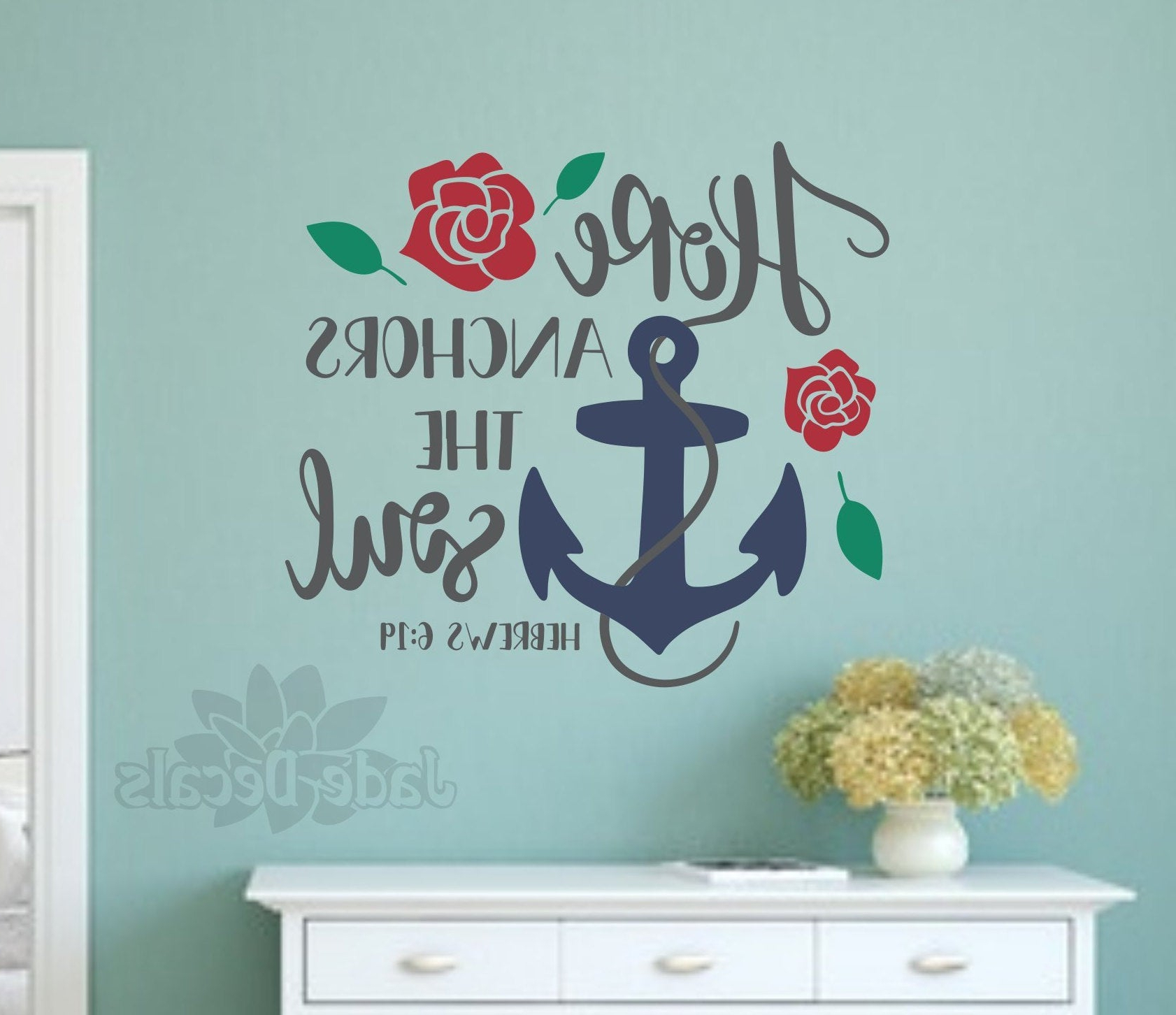 Recent Hope Anchors The Soul, Christian Wall Decal, Hebrews 6 19, Christian Within Faith, Hope, Love Raised Sign Wall Decor (View 14 of 20)