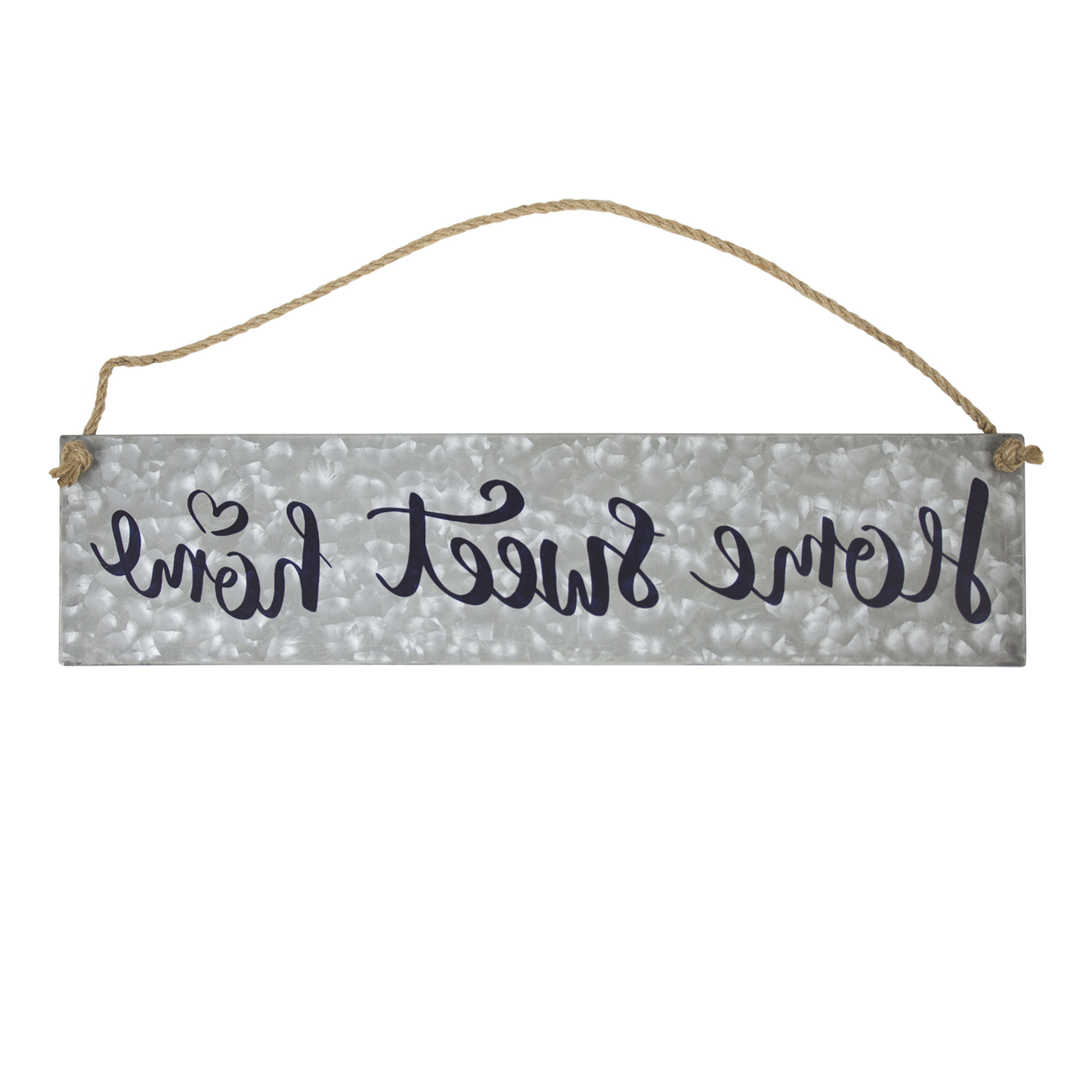 Trendy Winston Porter Home Sweet Home Galvanized Metal Hanging Sign Wall Within Laser Engraved Home Sweet Home Wall Decor (Gallery 15 of 20)