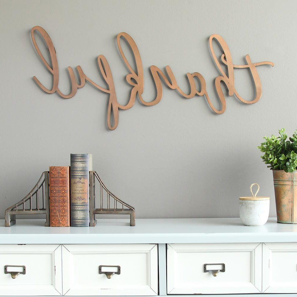 """Widely Used Blessed Steel Wall Decor For Stratton Home Decor Bronze """"thankful"""" Script Decorative Sign Wall (View 20 of 20)"""