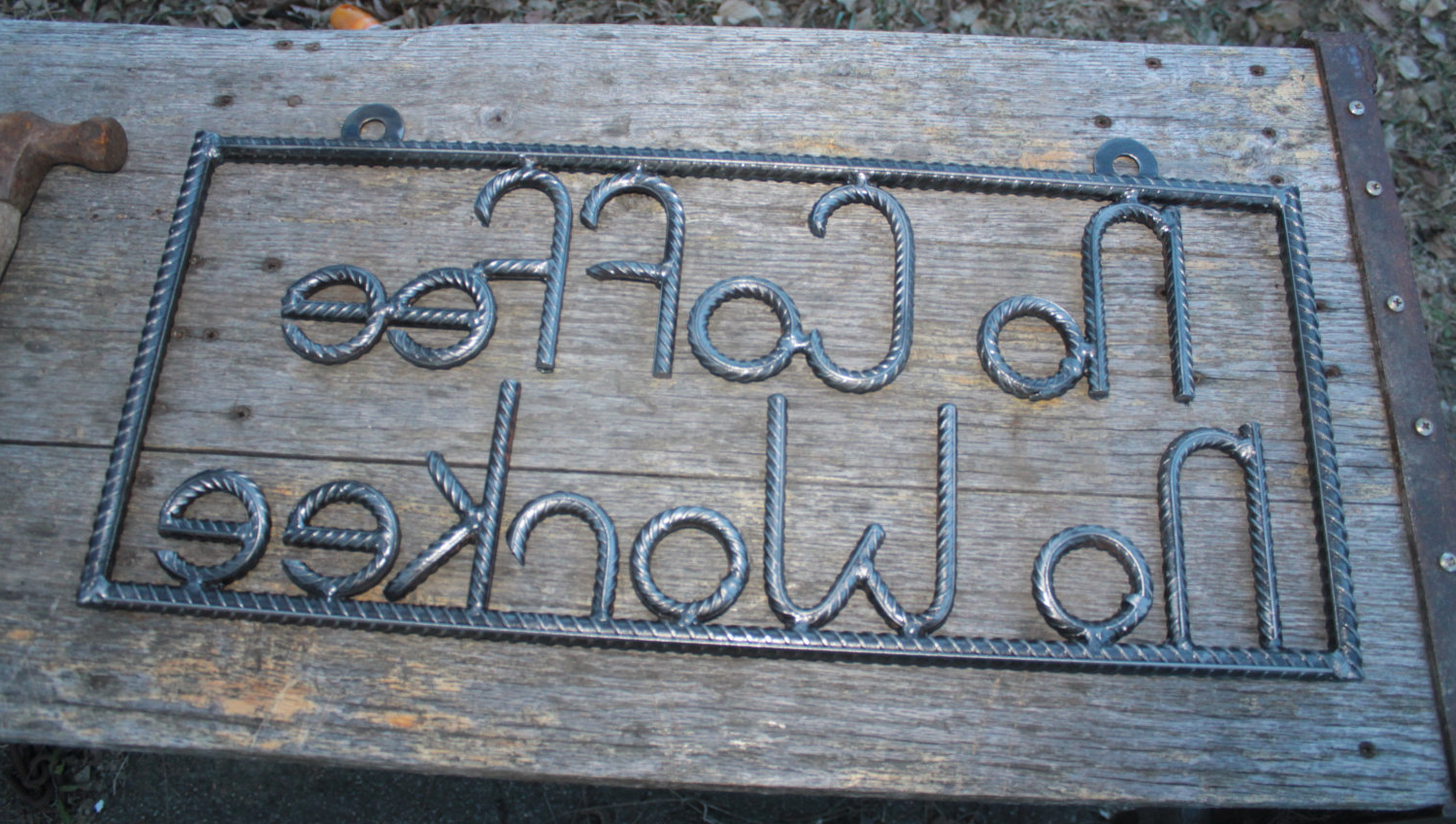 Coffee Sign With Rebar Wall Decor Inside Widely Used No Coffee No Workee Sign Salvaged Rebar Gift For Him Man (View 5 of 20)