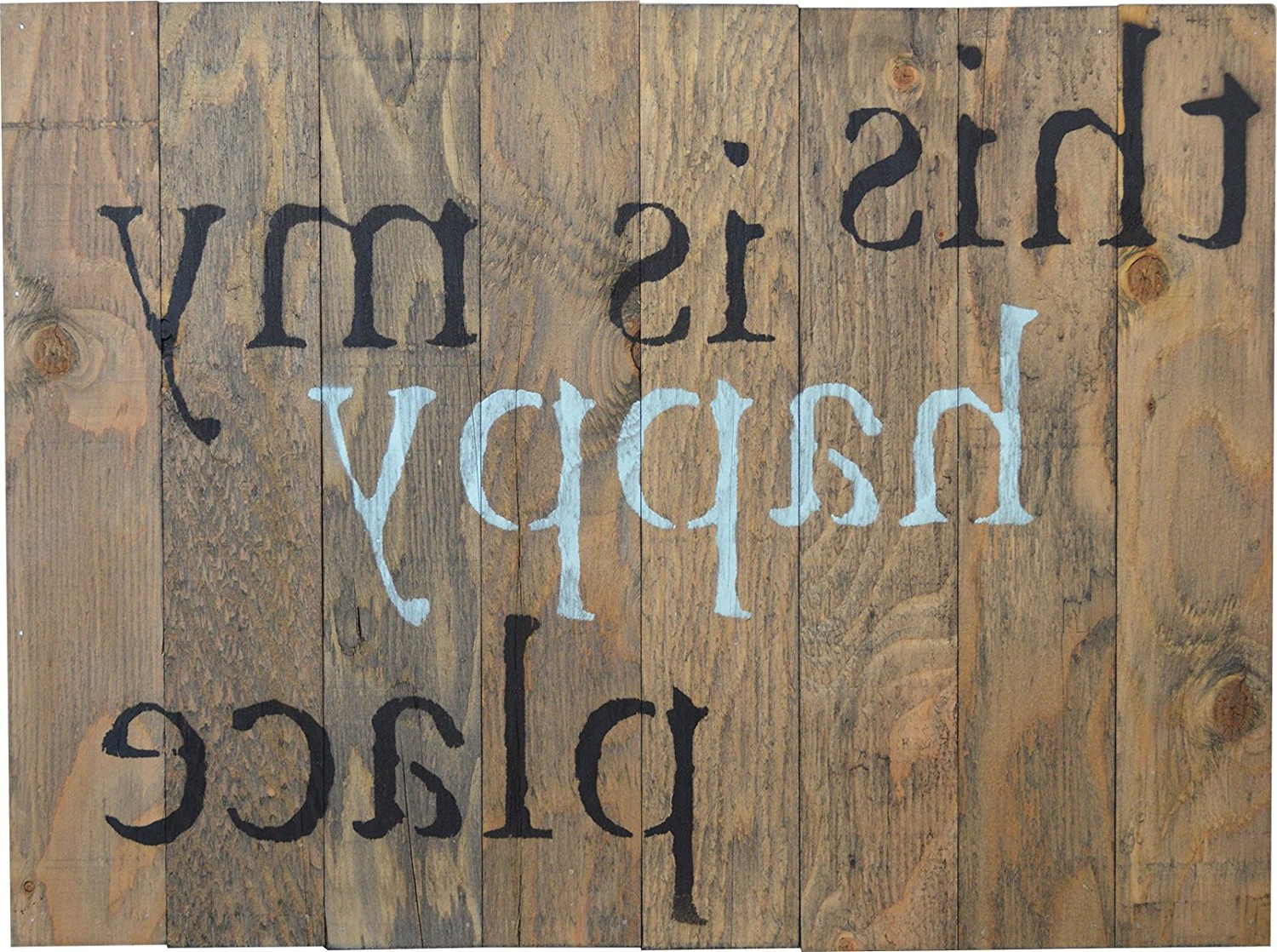 "Popular This Is My Happy Place Rustic Barn Wood Pallet Sign 18""x24 Intended For In A Word ""welcome"" Wall Decor By Fireside Home (View 13 of 20)"