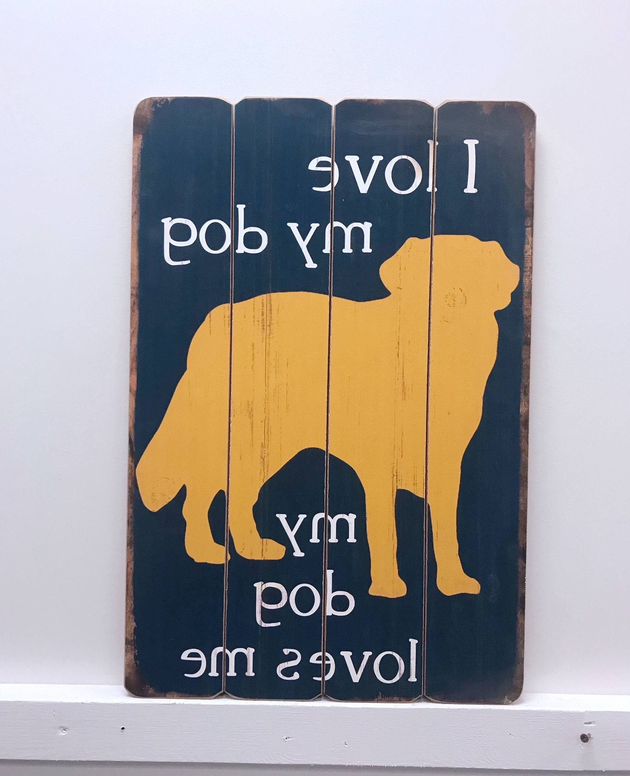 Recent Winston Porter Love Dog Wooden Sign Wall Décor (View 17 of 20)