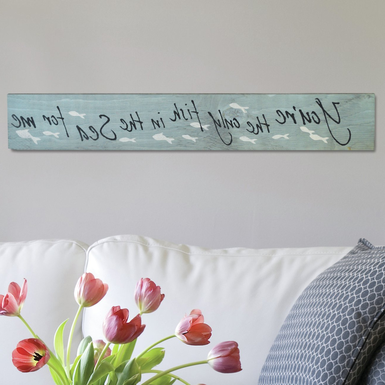 "Trendy Firesidehome In A Word ""you're The Only Fish In The Sea For Me"" Wall Pertaining To In A Word ""welcome"" Wall Decor By Fireside Home (Gallery 16 of 20)"