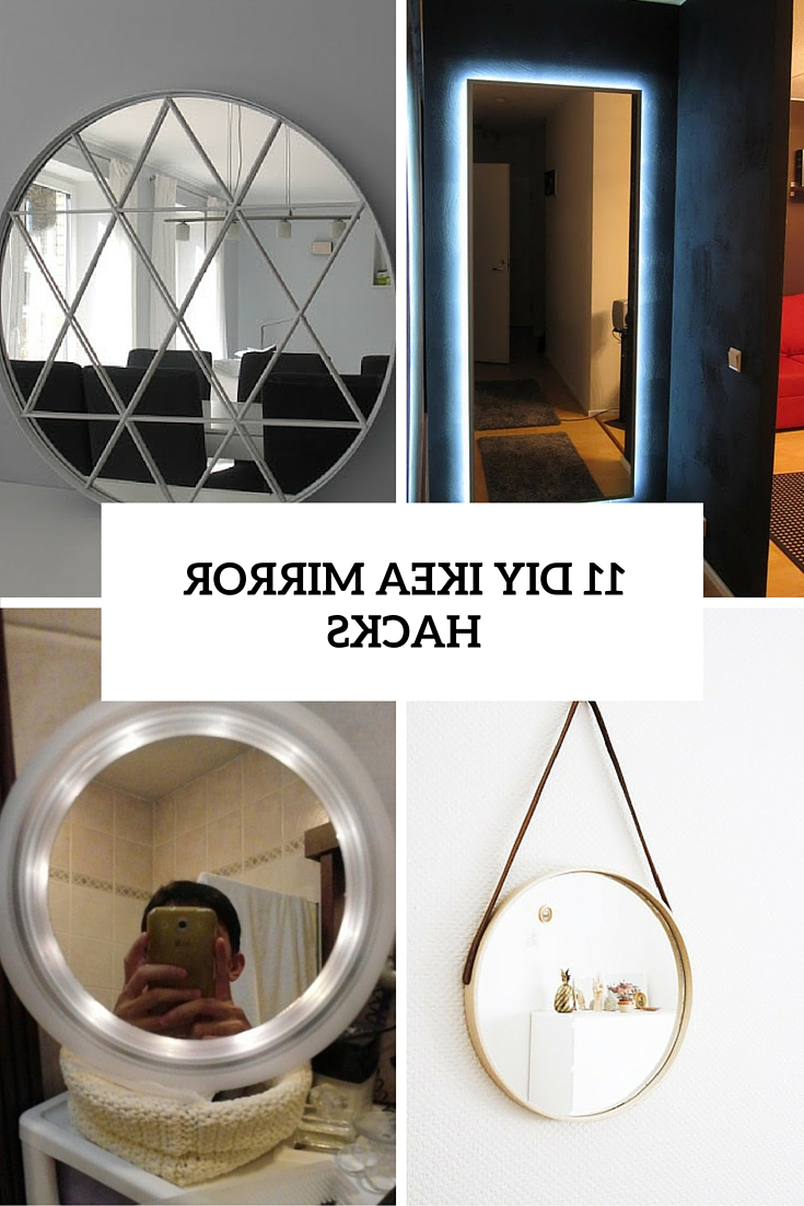 Ikea Round Wall Mirrors For Latest 11 Beautiful Diy Ikea Mirrors Hacks To Try – Shelterness (View 15 of 20)
