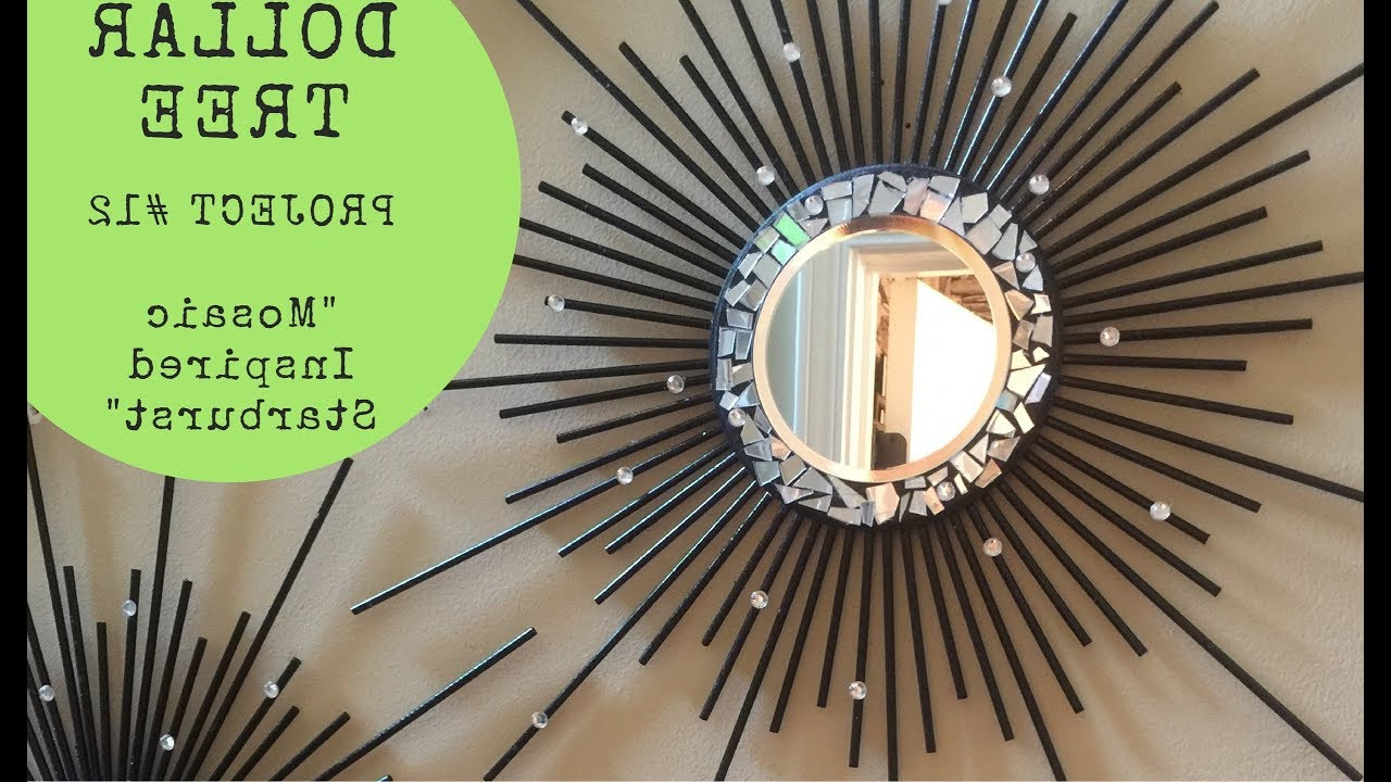Latest Starburst Wall Mirrors In Dollar Tree/walmart Diy – 💕mosaic Inspired Starburst Wall Mirror💕 (Gallery 17 of 20)
