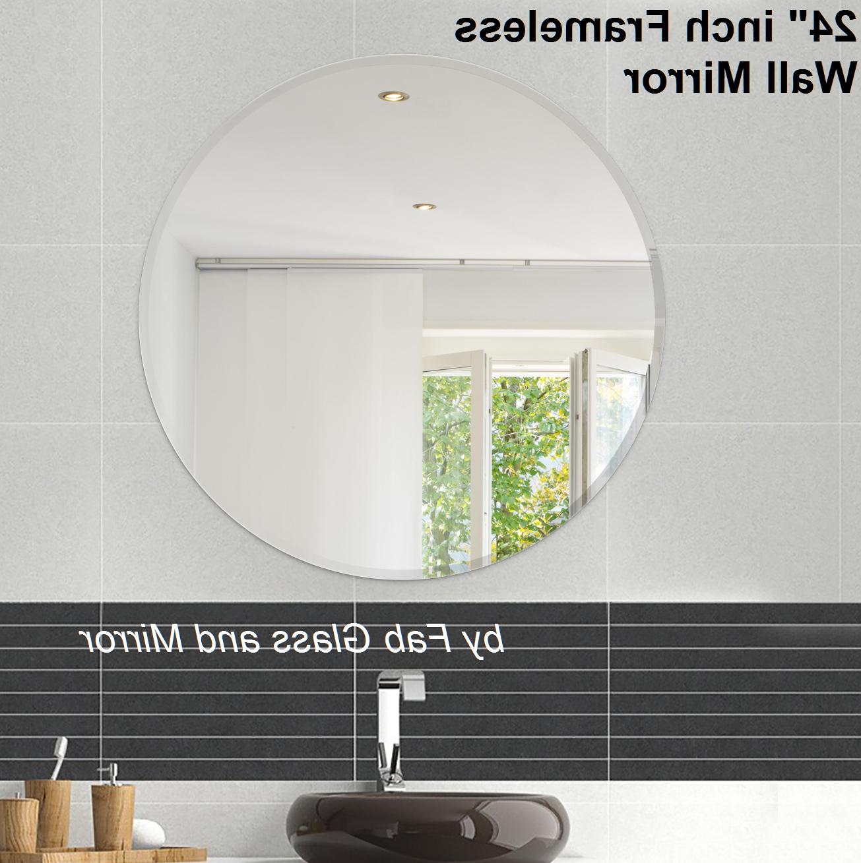 Mirror With Regard To Celeste Frameless Round Wall Mirrors (View 13 of 20)