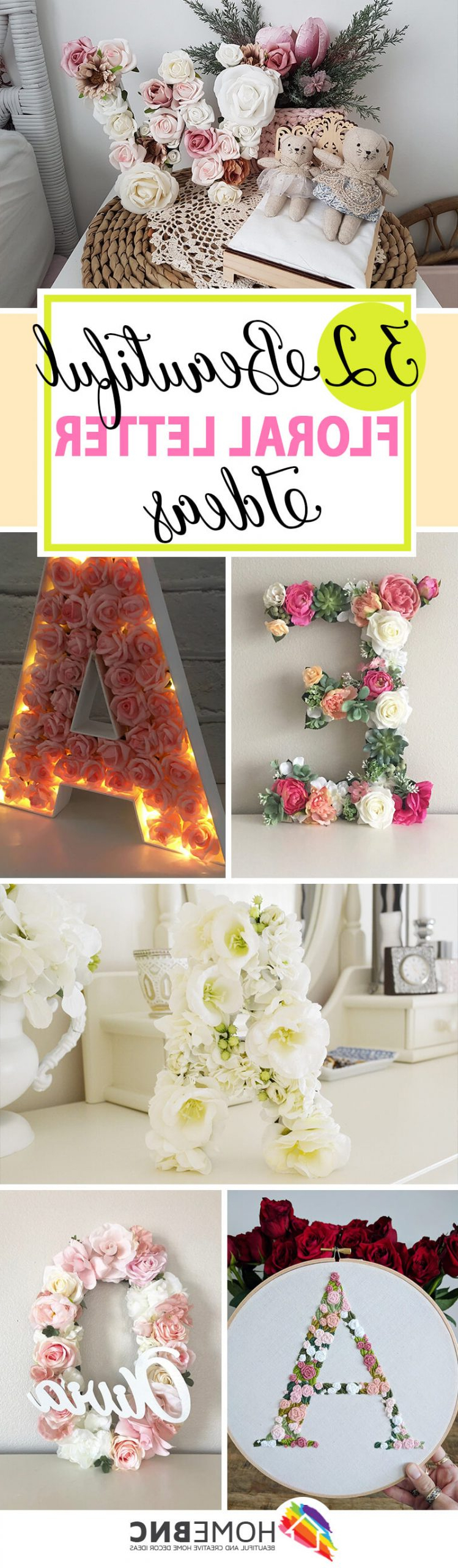 32 Best Flower Letters That Will Put Your Signature On Your Pertaining To Most Recent Blended Fabric Fruity Bouquets Wall Hangings (View 13 of 20)