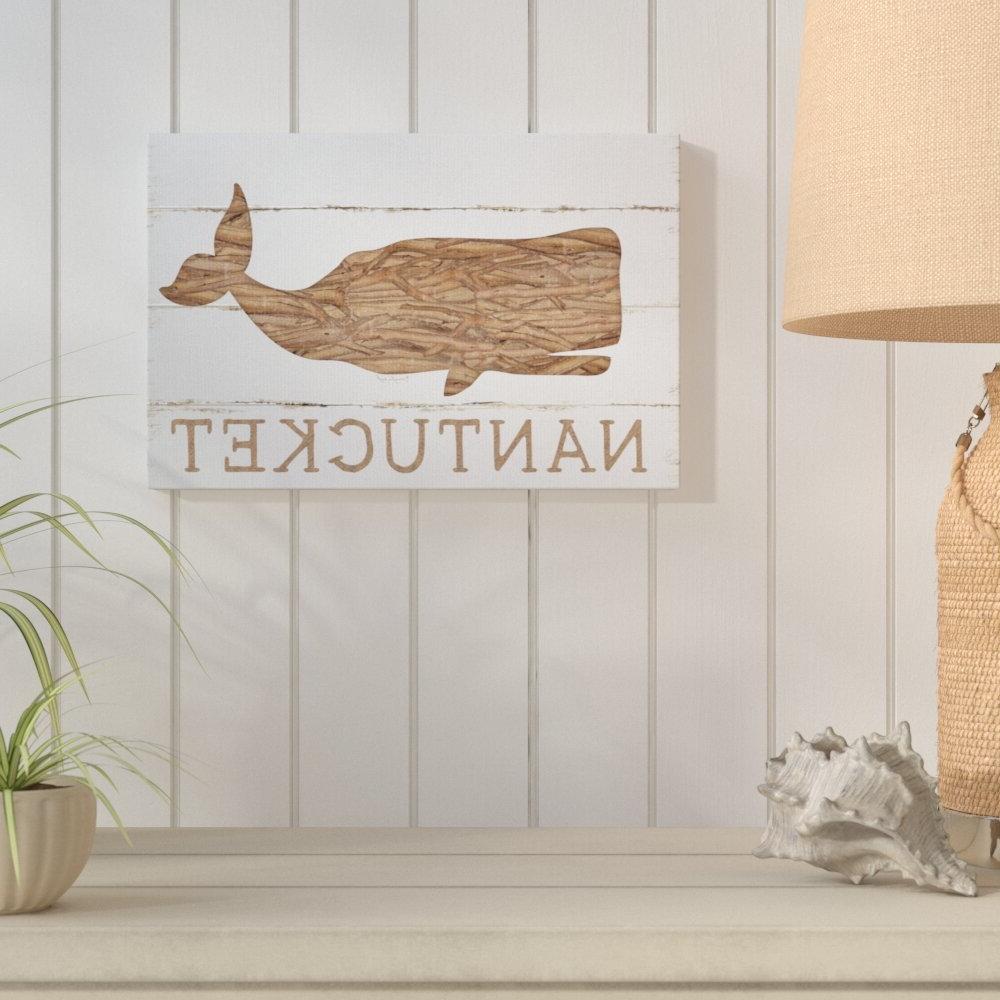 Fleta Panel Wall Décor With Trendy Nantucket Whalejennifer Pugh – Textual Art Print (View 13 of 20)