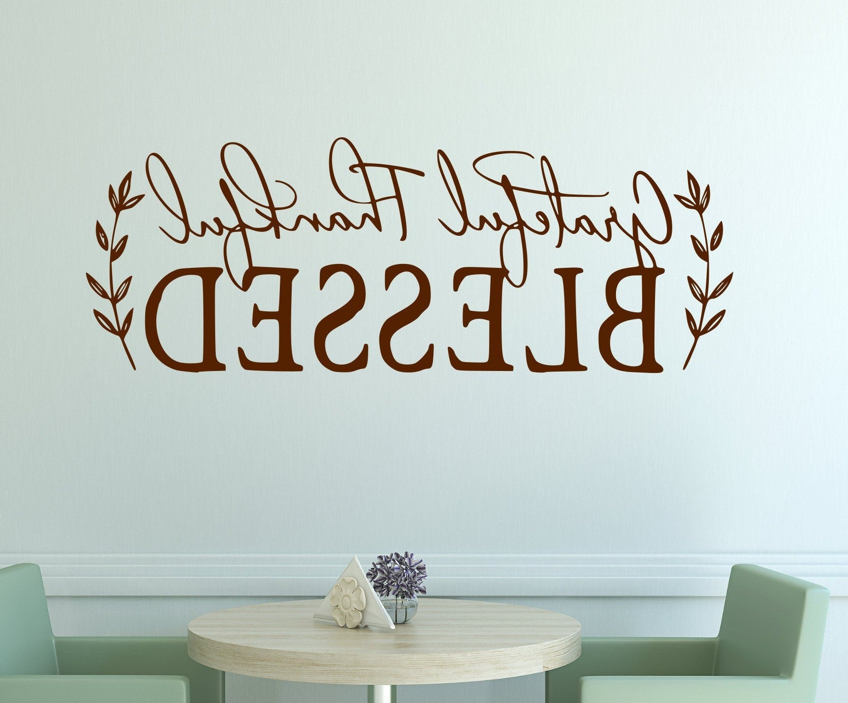 Grateful, Thankful, Blessed Wall Decor Intended For Preferred Farmhouse Decal, Grateful Thankful Blessed, Farmhouse Wall (View 13 of 20)