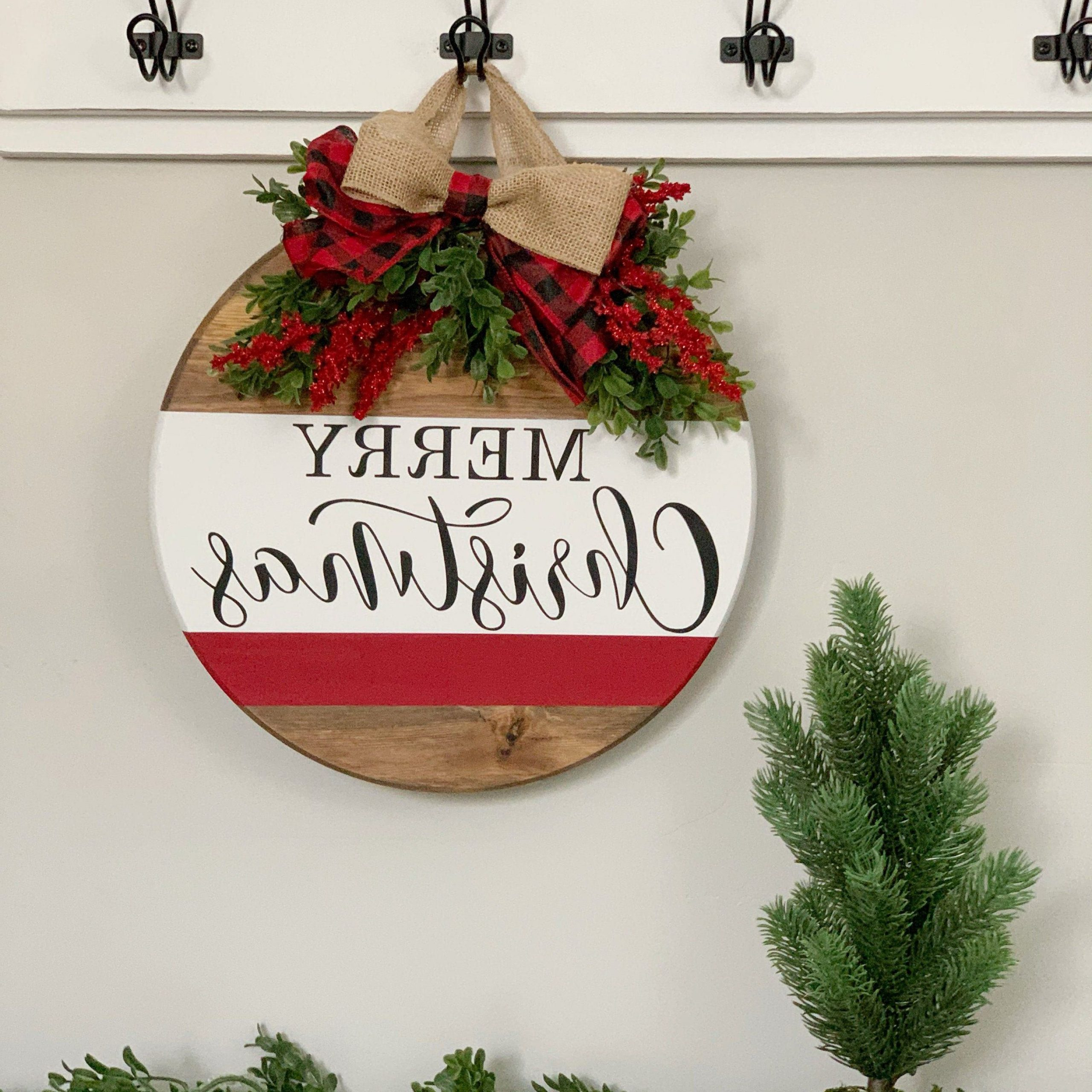 Merry Christmas Sign Wall Décor Pertaining To Widely Used Merry Christmas Round Sign. Hanging Entry Sign (View 7 of 20)