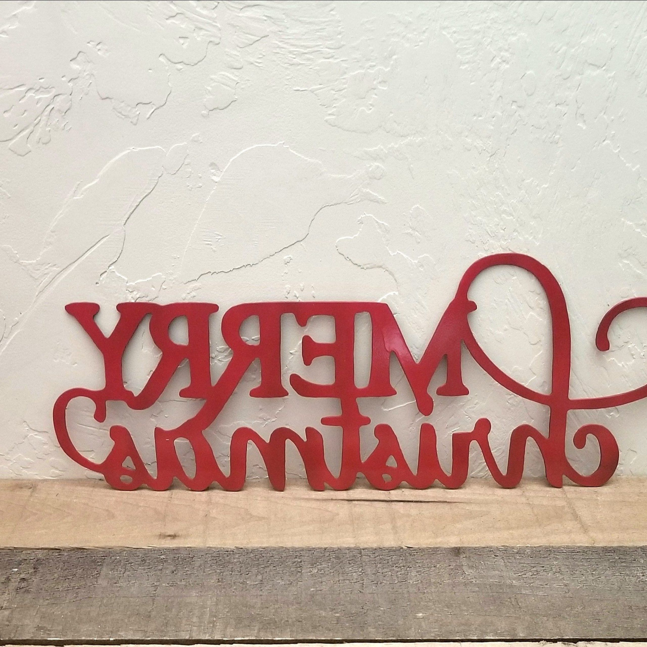 Merry Christmas Sign Wall Décor With Regard To Well Known Metal Merry Christmas Sign Metal Wall Art Christmas Sign (View 5 of 20)