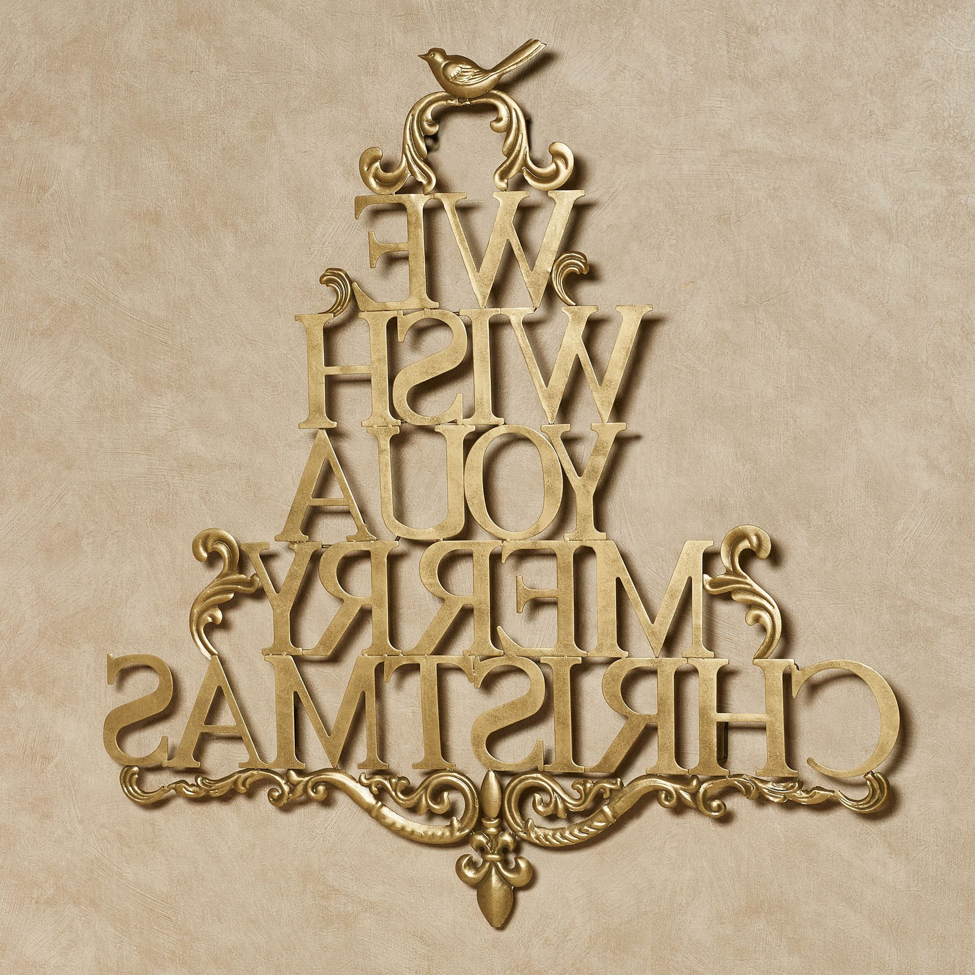 Merry Christmas Sign Wall Décor Within Most Popular We Wish You A Merry Christmas Metal Wall Art (View 19 of 20)
