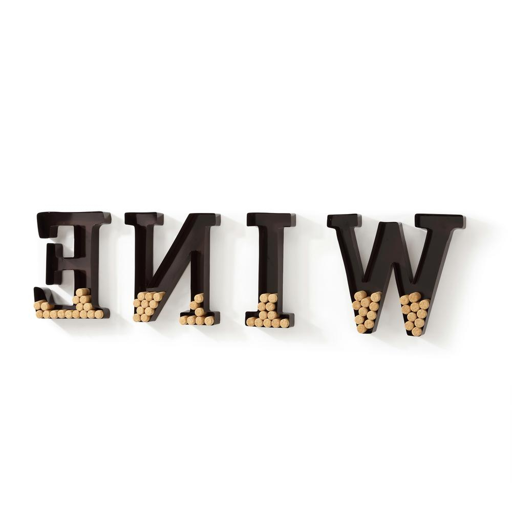 "Preferred 4 Piece ""wine"" Letter Set Cork Holder Wall Décor Set Inside Danya B Wine Letters Metal Wall Mount Cork Holder Hg10196 – The Home Depot (View 14 of 20)"